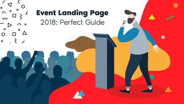 Event Landing Page Guide – 15 Steps to make it Perfect!