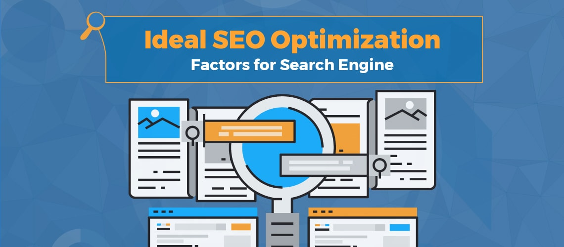 ideal-seo-optimization-factors-for-search-engine