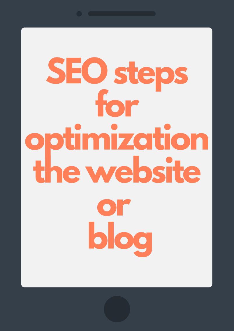 SEO Steps For Optimization The Website Or Blog In Digital Marketing